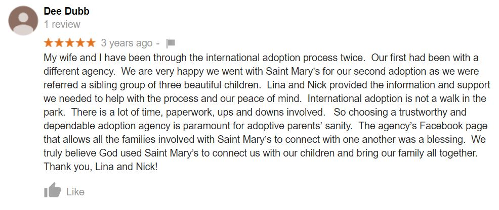Saint Mary Adoptions gets an awesome review.
