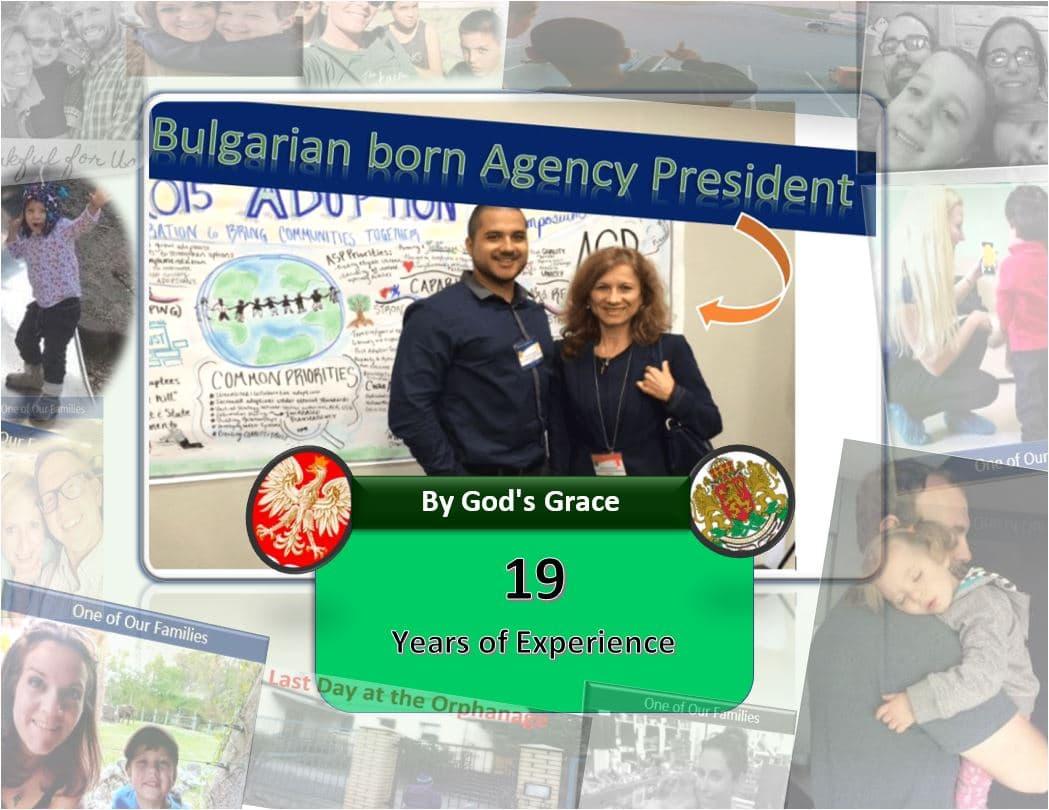 International Adoption Agency has 19 years of experience.