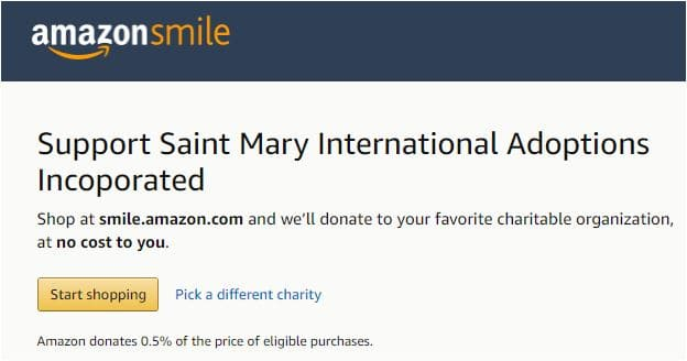 Support Saint Mary International Adoptions through Amazon Smile.